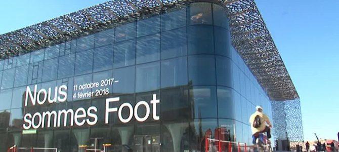 Marseille, capitale européenne du sport 2017 (2/2): «Ils sont Foot» au Mucem!