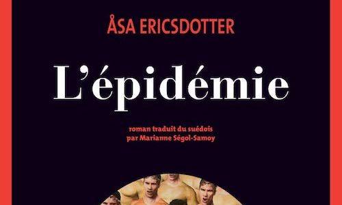 #Lecture: L'épidémie de Åsa Ericsdotter: Le Parti de la Santé prend le pouvoir en Suède !