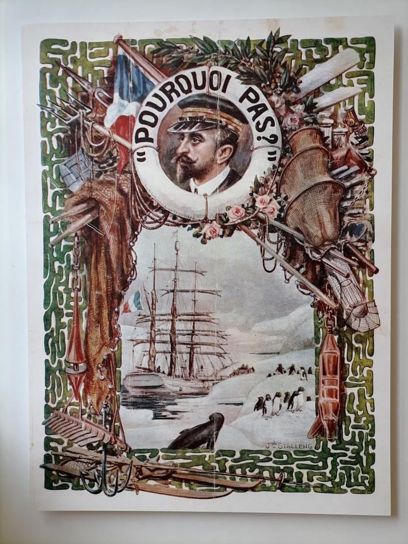 Affiche présentant la 2ème expédition du commandant Charcot à bord du Pourquoi Pas? en 1908. Crédit Photo Valérie Sorieul