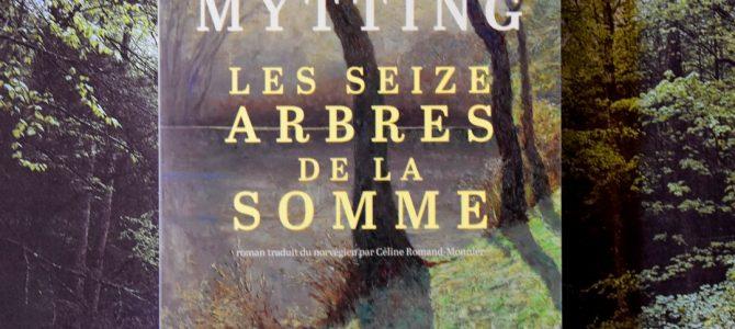 #Livres1: Les seize arbres de la Somme du Norvégien Lars Mytting
