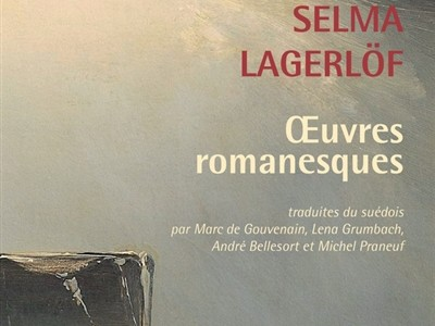 Livres: Oeuvres romanesques de Selma Lagerlöf